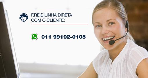 F.Reis linha direta com o cliente: 011 99102-0105